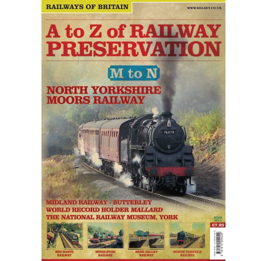 A to Z of Railway Preservation #5 M to N