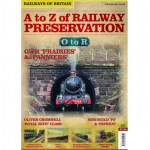 A to Z of Railway Preservation #6 O to R