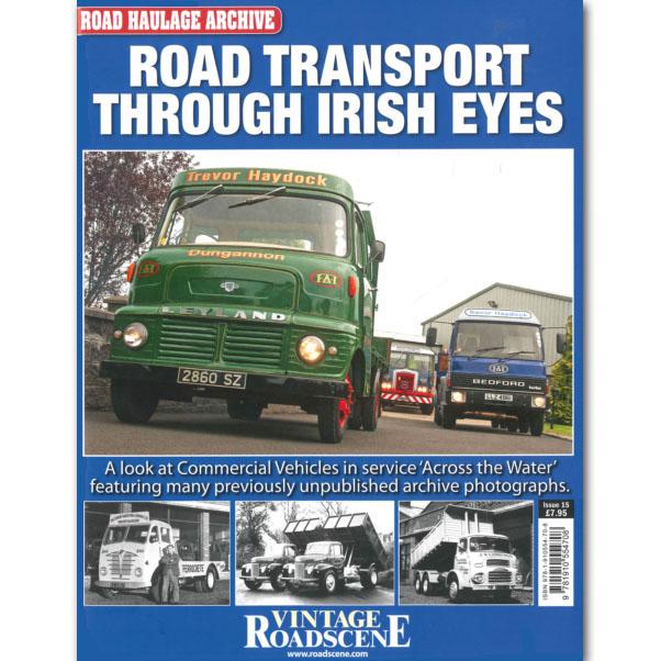 Road Haulage Archive #15 - RT Through Irish Eyes