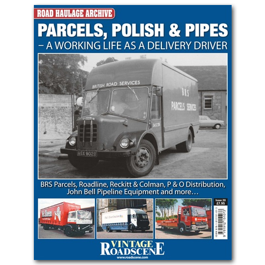 Road Haulage Archive #20 - Parcels, Polish & Pipes