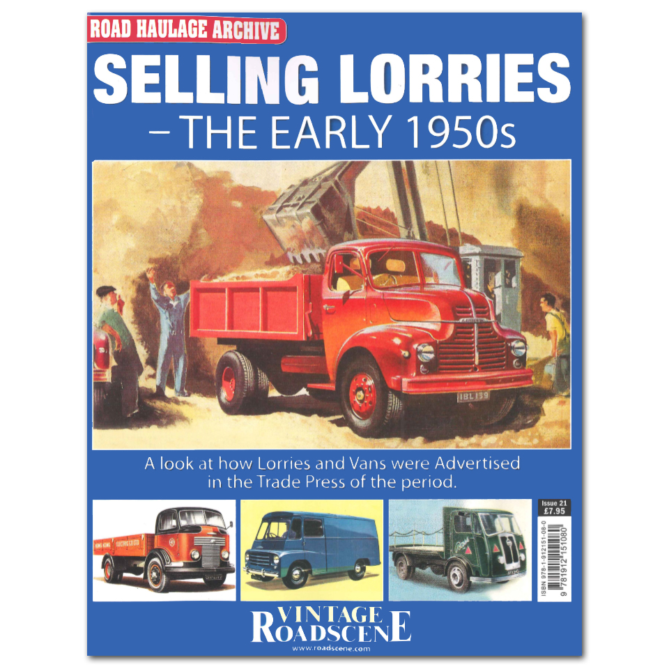 Road Haulage Archive #21 - Selling Lorries Volume 1 - The Early 1950s