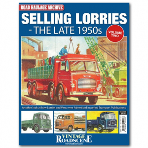 Road Haulage Archive #23 - Selling Lorries Volume 2 - The Late 1950s