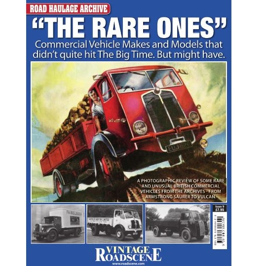 Road Haulage Archive #9 - 'The Rare Ones'