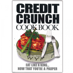 The Credit Crunch Cook Book
