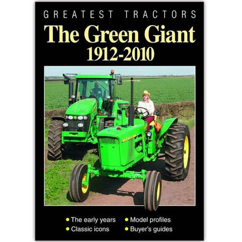 Greatest Tractors - The Green Giant 1912-2010