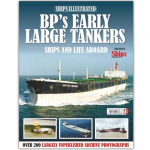 Ships Illustrated #8 - BP's Early Large Tanker