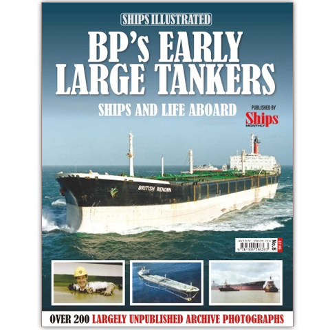 Ships Illustrated #8 - BP's Early Large Tankers