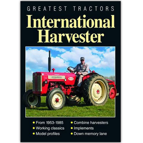 Greatest Tractors - International Harvester