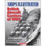 Ships Illustrated #1 - British Aircraft Crs of WW2