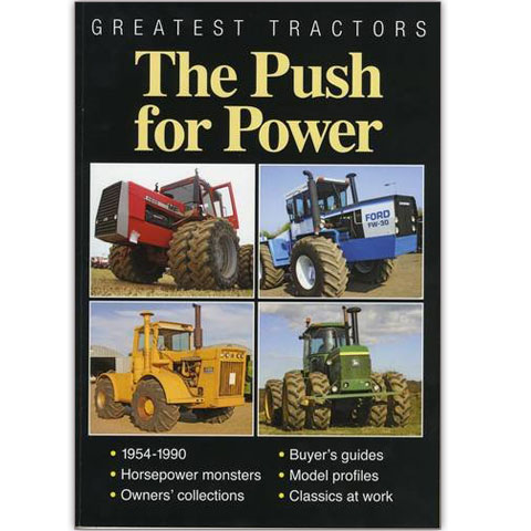 Greatest Tractors - The Push For Power