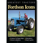 Greatest Tractors - Fordson Icons