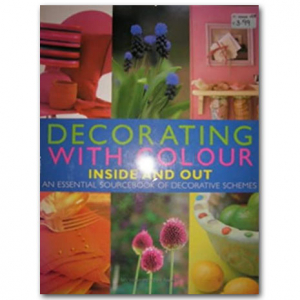 Decorating With Colour Inside & Out