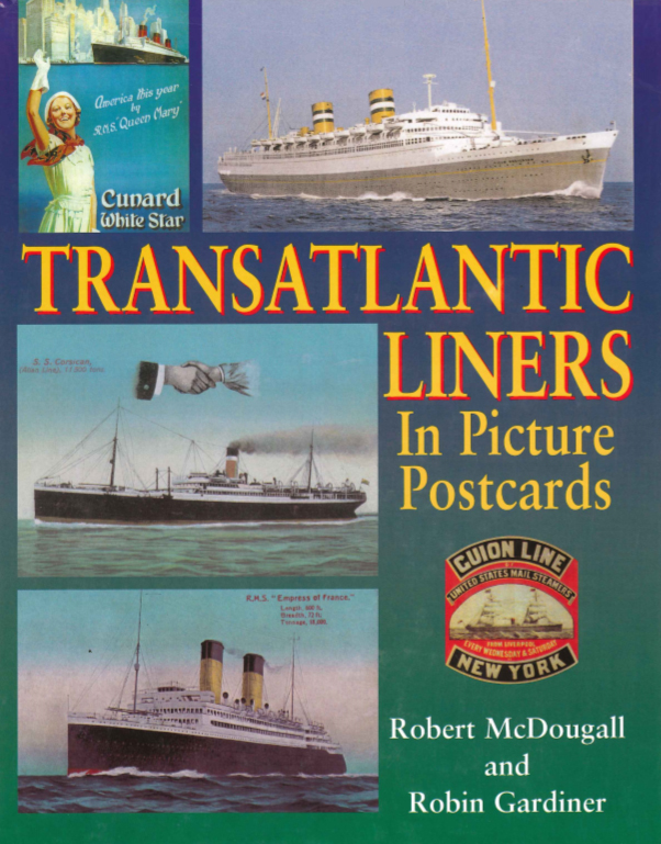 Transatlantic Liners in Picture Postcards