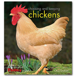 Choosing and Keeping Chickens Book