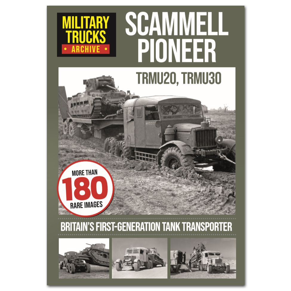 Military Truck Archive Vol 2 - Scammell Pioneer