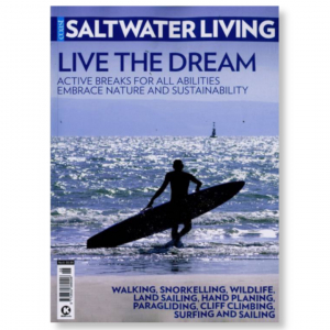 Saltwater Living #6 - Live The Dream