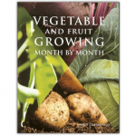 Vegetable and Fruit Growing - Month by Month