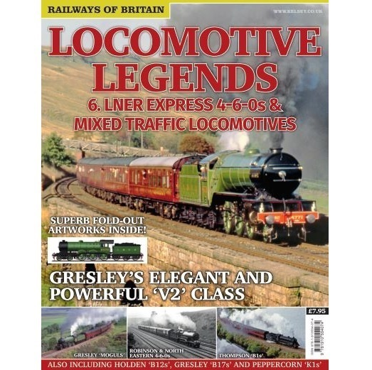 Locomotive Legends #6 LNER Express 4-6-0s