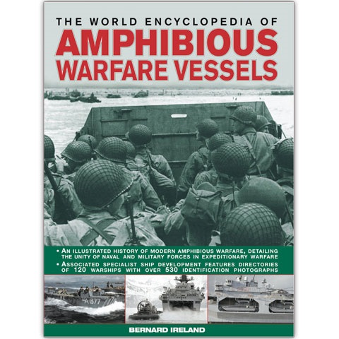The World Encyclopedia of Amphibious Warfare Vessels