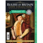 Rulers of Britain Coin Coll. Issue 16 - Edward VI