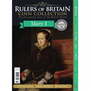 Rulers of Britain Coin Coll. Issue 18 - Mary I
