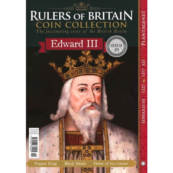 Rulers of Britain Coin Coll. Issue 19 - Edward III