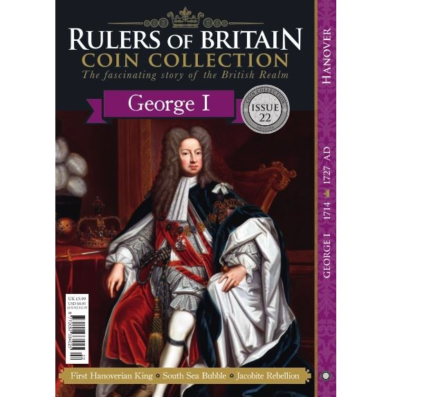 Rulers of Britain Coin Coll. Issue 22 - George I