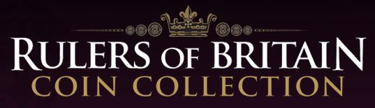 Rulers of Britain Coin Collection - CLOSED