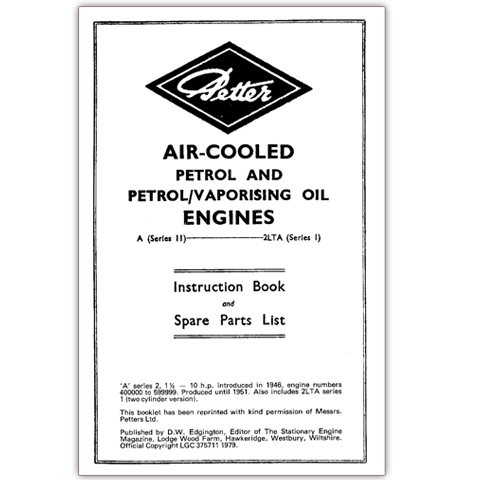 Petter Air-Cooled Petrol and Petrol/Vaporising Oil Engines -Type A (Series 2) - 2LTA (Series 1) Instruction Book & Spare Parts List