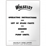 Stationary Engine Booklet Ref 31 - Wolseley Engines Operating Instructions & List of Spare Parts for Engines & Pumps Units