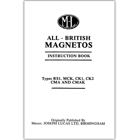 All British ML Magentos Instruction Book - Types RS1, MCK, CK1, CK2, CMA & CMAK