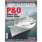 Ships Illustrated #4 - P&O Before the Cruise Ships