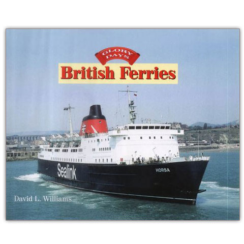 British Ferries (Glory Days)
