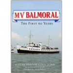 MV Balmoral: The First Sixty Years