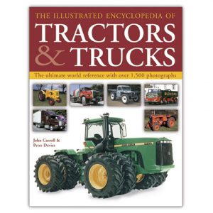 The Illustrated Enc. of Tractors & Trucks