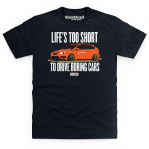 Ford Fair T Shirt - Life's Too Short