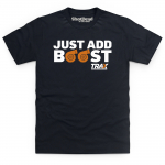Trax - Just Add Boost T-Shirt