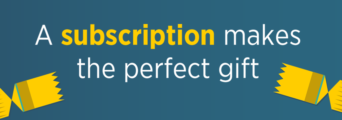 A subscription makes the perfect gift